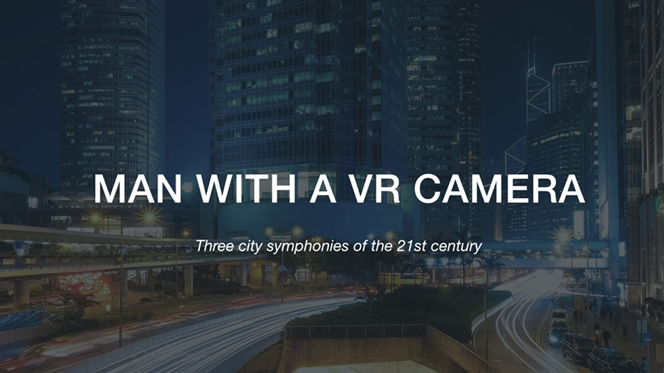 Człowiek z kamerą VR [PL/FR]