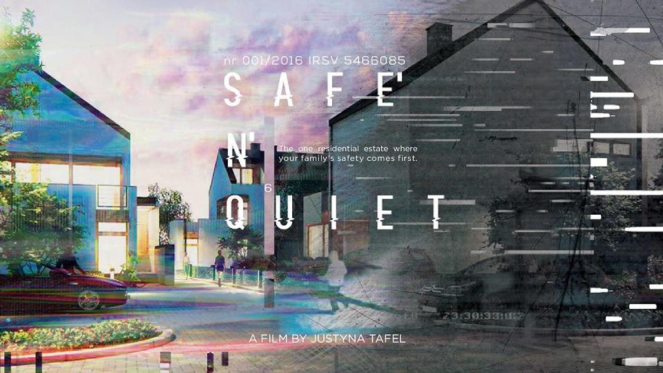 Safe 'n' quiet