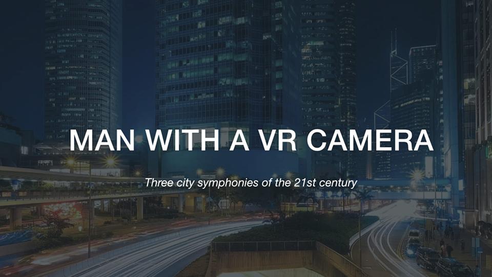 Man with a VR Camera [PL/FR]